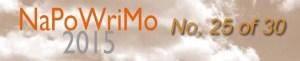 NaPoWriMo2015_25